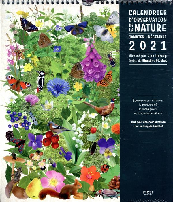 CALENDRIER DE LA NATURE (EDITION 2021) COLLECTIF NC
