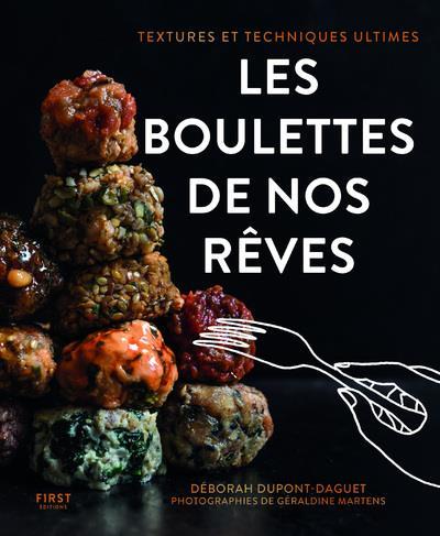 LES BOULETTES DE NOS REVES DUPONT-DAGUET/CASTEX FIRST