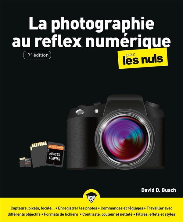 LA PHOTOGRAPHIE AU REFLEX NUME BUSCH DAVID D. FIRST