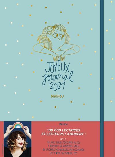 JOYEUX JOURNAL  -  TOUT EST POSSIBLE EN 2021 (EDITION 2021) MATHOU NC