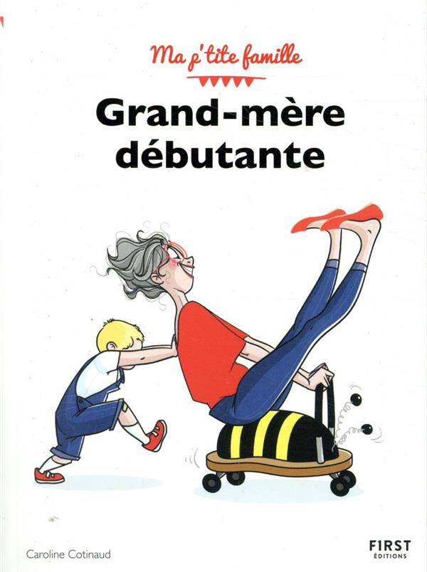 GRAND-MERE DEBUTANTE (3E EDITION) COTINAUD, CAROLINE FIRST
