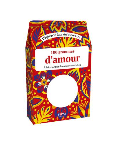 100 GRAMMES D'AMOUR (5E EDITION) BAYLE, MARIE-LAURE FIRST