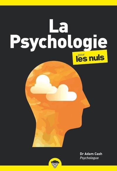 LA PSYCHOLOGIE POCHE POUR LES NULS CASH, ADAM  FIRST