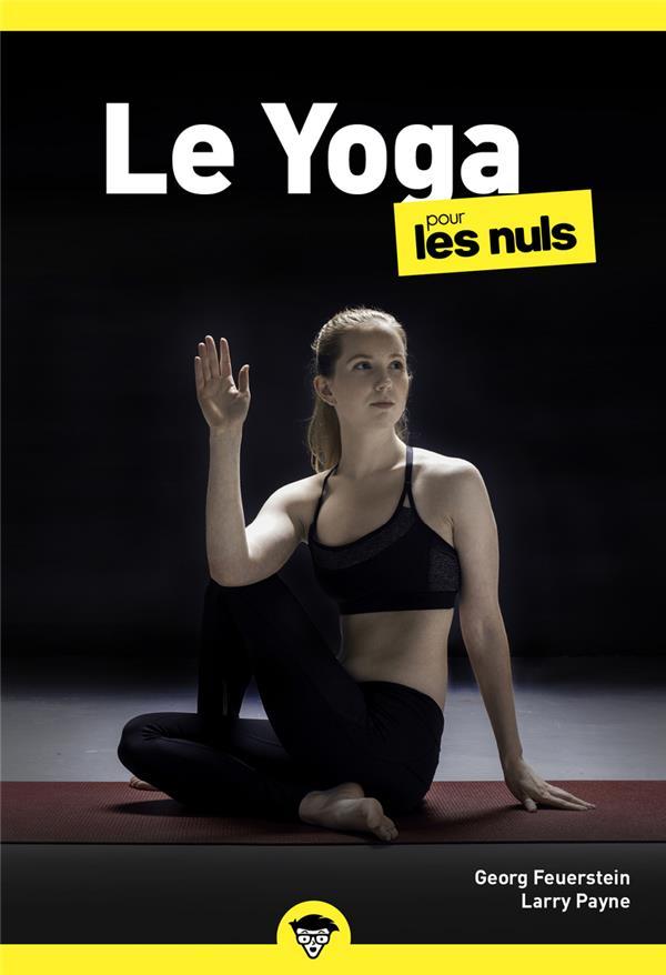 LE YOGA POCHE POUR LES NULS, NELLE ED. FEUERSTEIN/PAYNE FIRST
