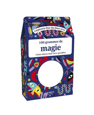 100 GRAMMES DE MAGIE POGGI/CHARPENTIER FIRST