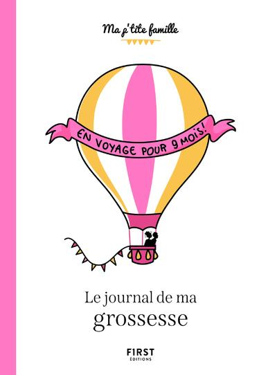 LE JOURNAL DE MA GROSSESSE (3E EDITION) TOJA, OLIVIA  FIRST