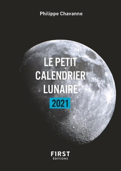 CALENDRIER LUNAIRE (EDITION 2021) CHAVANNE PHILIPPE FIRST
