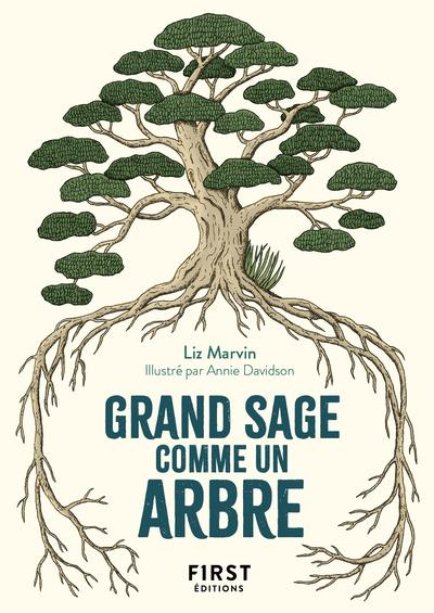 GRAND SAGE COMME UN ARBRE MARVIN, LIZ  FIRST