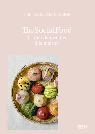 THE SOCIAL FOOD - CARNET DE RE ZOUHAIRI/GARRIER FIRST