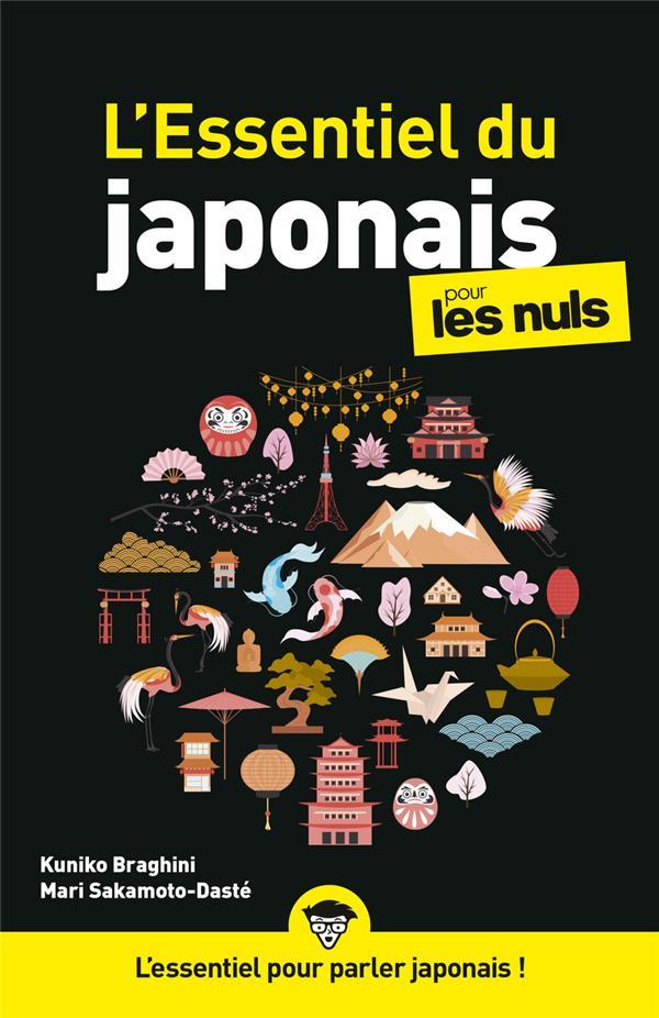 L'ESSENTIEL DU JAPONAIS POUR LES NULS SAKAMOTO-DASTE FIRST