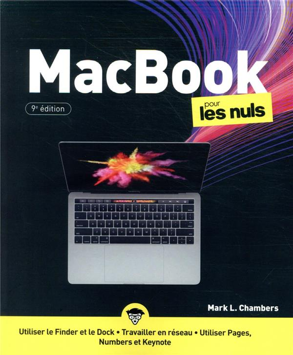 MACBOOK POUR LES NULS (9E EDITION) CHAMBERS, MARK L. FIRST