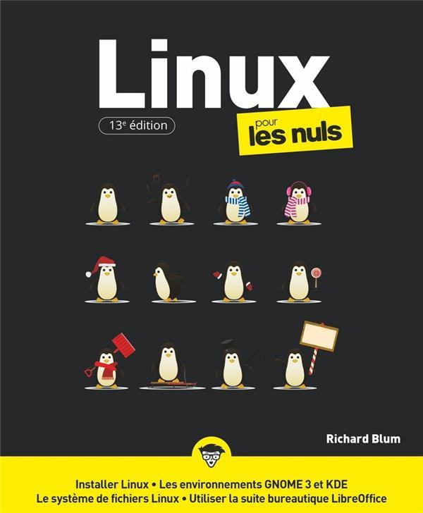 LINUX 13E POUR LES NULS