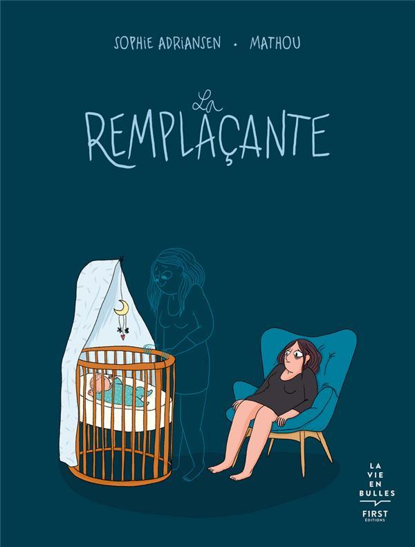 LA REMPLACANTE MATHOU/ADRIANSEN FIRST