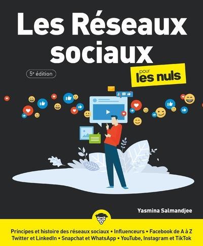 LES RESEAUX SOCIAUX POUR LES NULS (5E EDITION) SALMANJEE, YASMINA FIRST