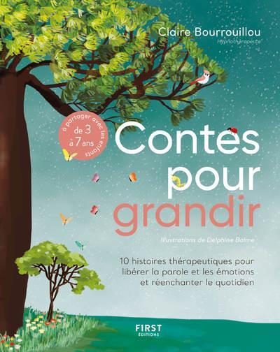 LES CONTES POUR GRANDIR BOURROUILLOU/BALME FIRST