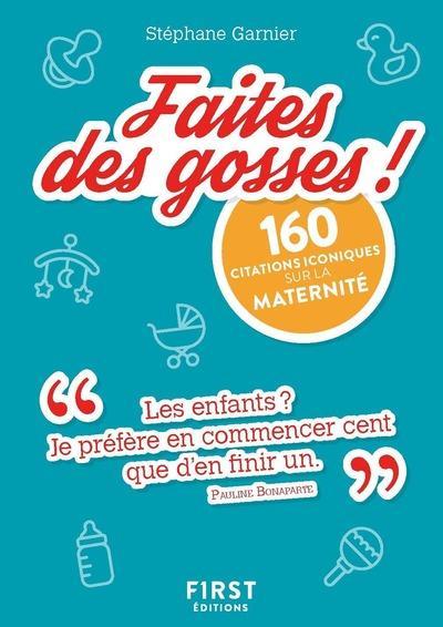 GARNIER STEPHANE - PETIT LIVRE DE FAITES DES GOSSES !