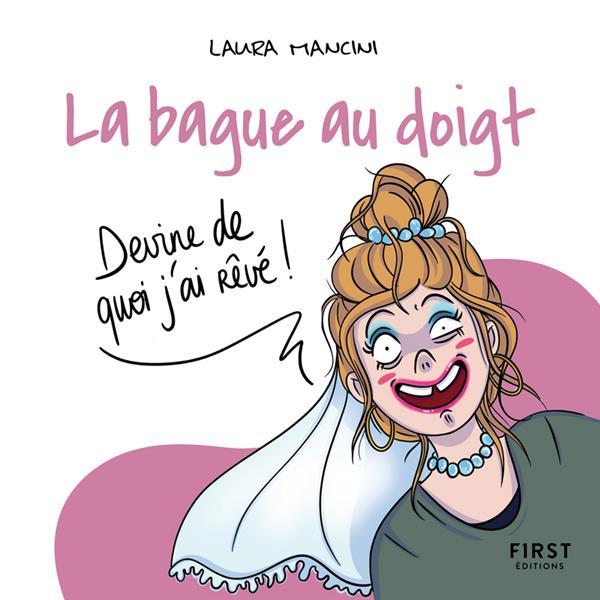 LA BAGUE AU DOIGT MANCINI, LAURA FIRST