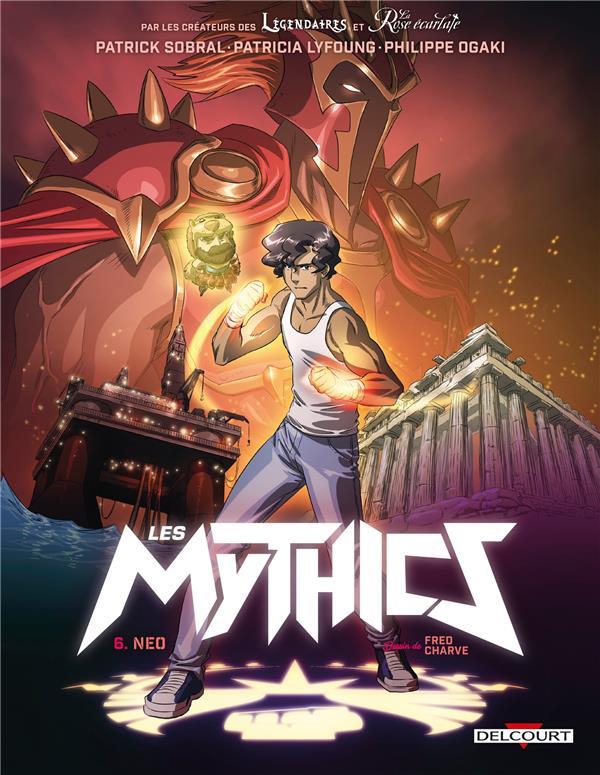 LES MYTHICS T06 - NEO