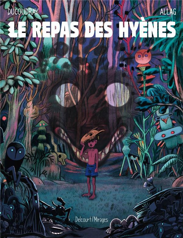 LE REPAS DES HYENES DUCOUDRAY/ALLAG DELCOURT