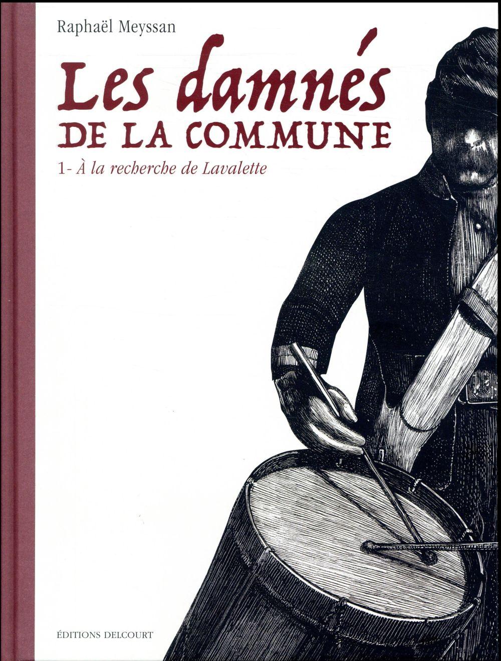 LES DAMNES DE LA COMMUNE 01 Meyssan Raphaël Delcourt