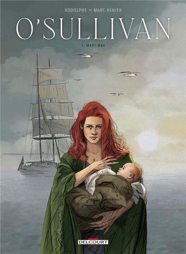 O'SULLIVAN T.1  -  MARY-MAE RODOLPHE  DELCOURT
