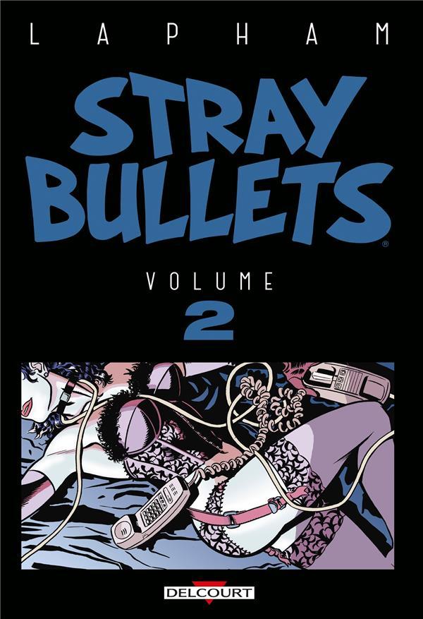 stray bullets T.2 LAPHAM, DAVID DELCOURT