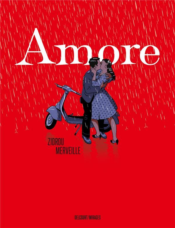 AMORE - ONE-SHOT - AMORE ZIDROU/MERVEILLE DELCOURT