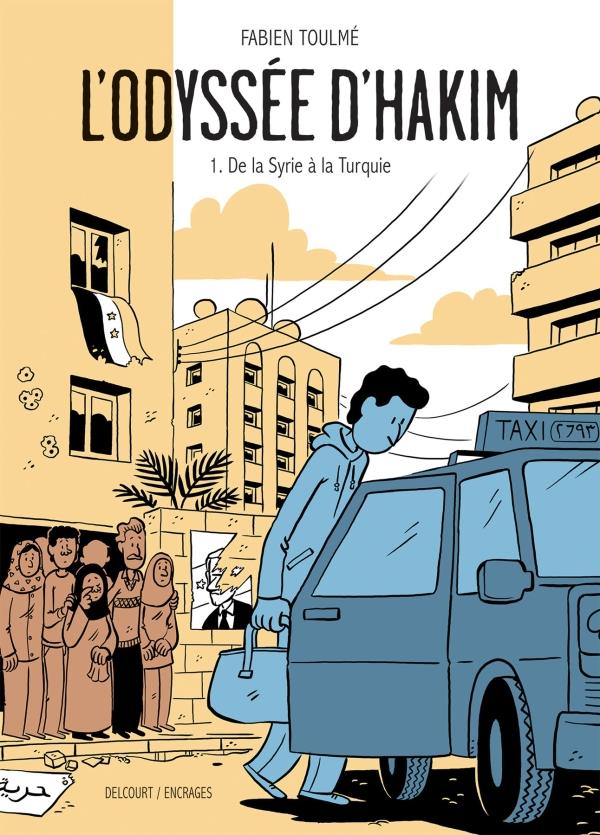 ODYSSEE D'HAKIM T01. DE LA SYRIE A LA TURQUIE  DELCOURT