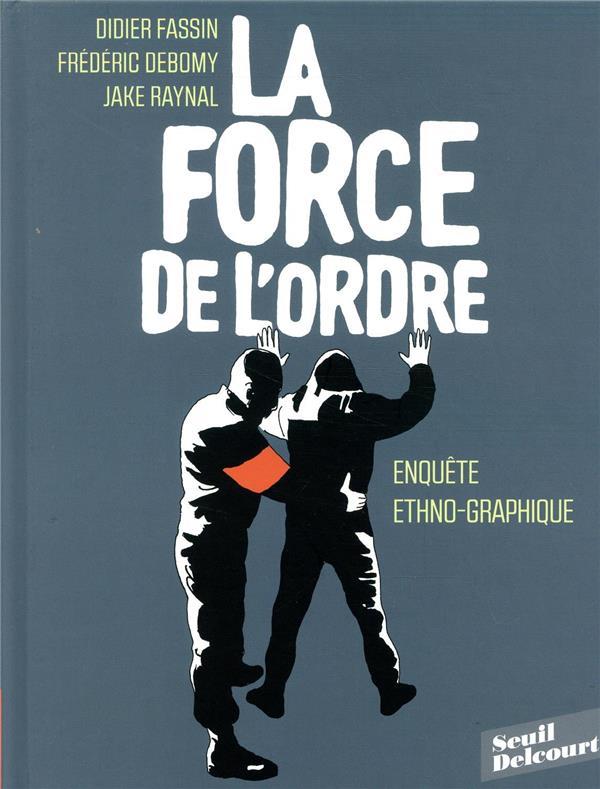 LA FORCE DE L'ORDRE