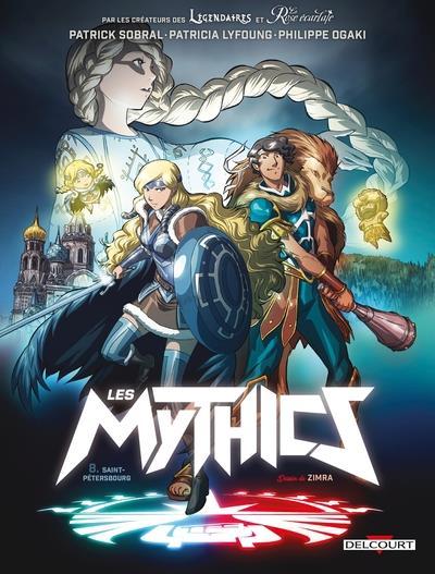 LES MYTHICS T.8  -  SAINT-PETERSBOURG OGAKI/ZIMRA/PAILLAT DELCOURT