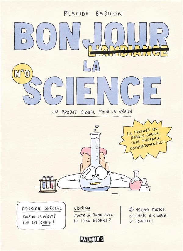 BONJOUR LA SCIENCE BABILON, PLACIDE DELCOURT