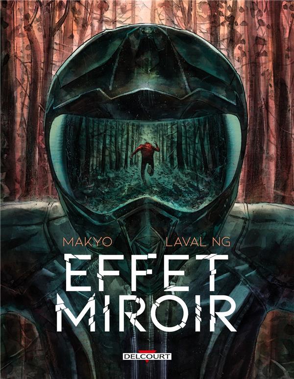 EFFET MIROIR MAKYO/NG. DELCOURT