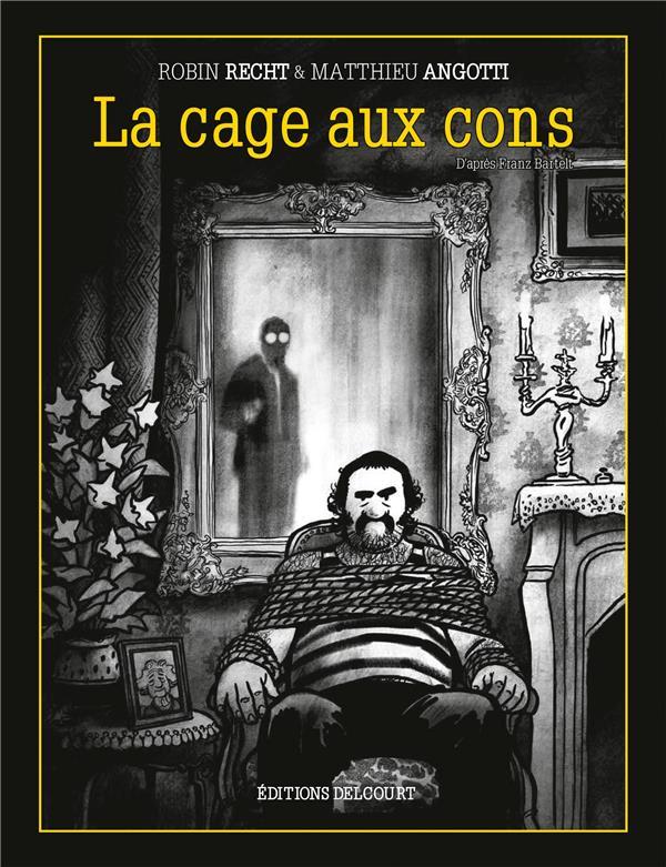 LA CAGE AUX CONS
