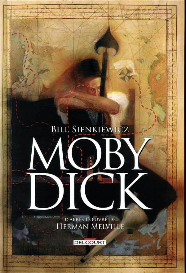 MOBY DICK MELVILLE/SIENKIEWICZ DELCOURT