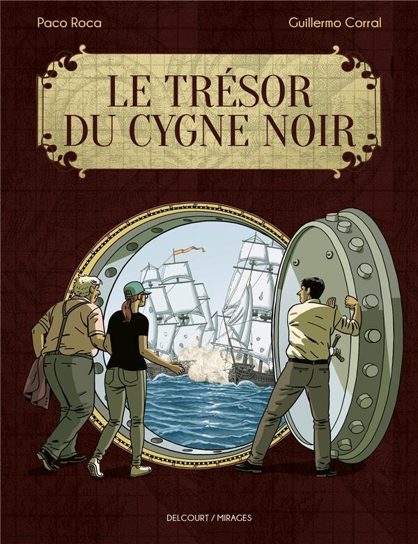 LE TRESOR DU CYGNE NOIR ROCA, PACO  DELCOURT