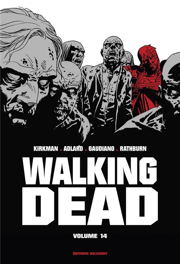 WALKING DEAD  -  INTEGRALE VOL.14  -  T.27 ET T.28 KIRKMAN/ADLARD DELCOURT