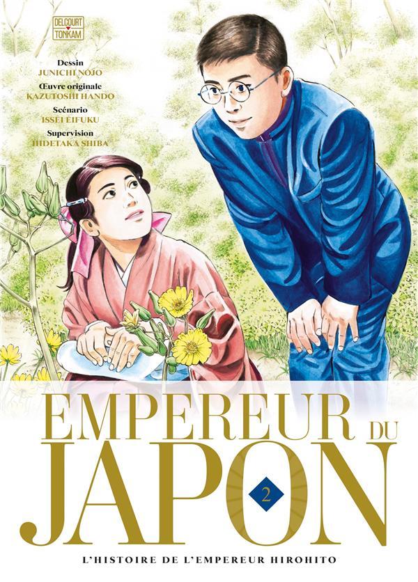 EMPEREUR DU JAPON T.2  -  L'HISTOIRE DE L'EMPEREUR HIROHITO