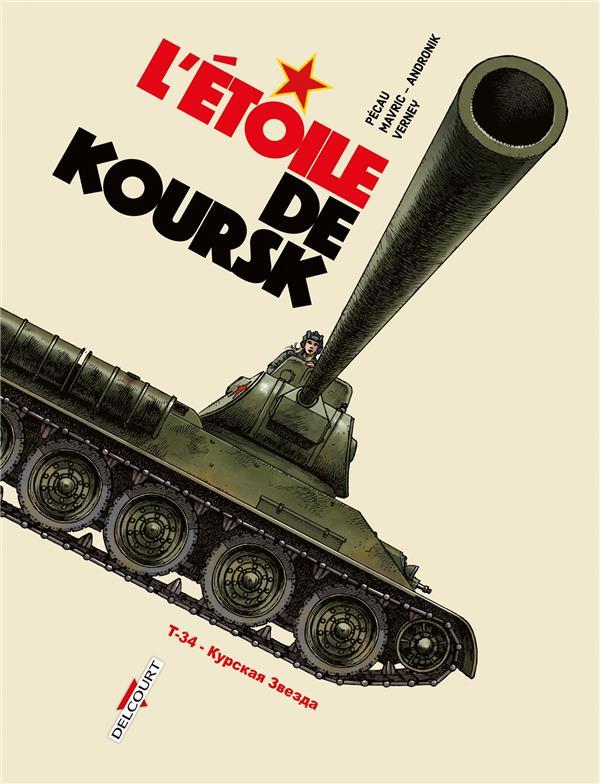 MACHINES DE GUERRE T.4 , L'ETOILE DE KOURSK PECAU, JEAN-PIERRE  DELCOURT