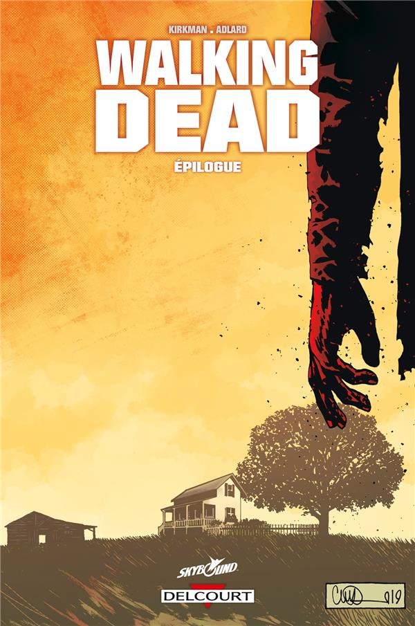 WALKING DEAD T.33  -  EPILOGUE  DELCOURT