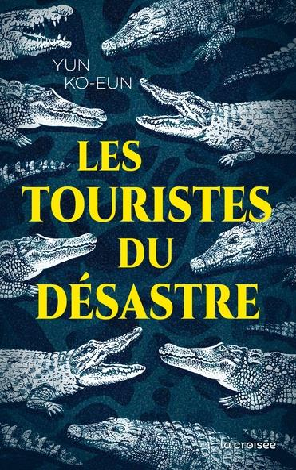 LES TOURISTES DU DESASTRE