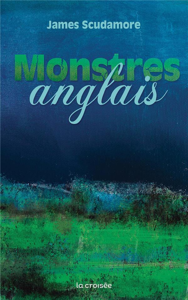 SCUDAMORE, JAMES - ENGLISH MONTERS - ONE-SHOT - MONSTRES ANGLAIS
