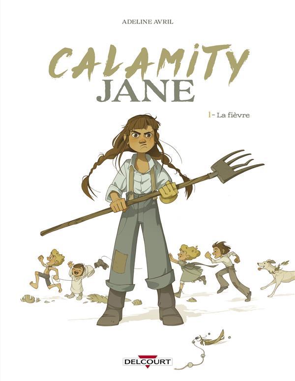 CALAMITY JANE T.1  -  LA FIEVRE