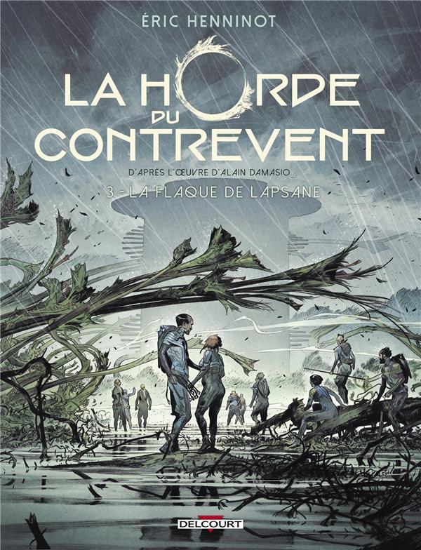 LA HORDE DU CONTREVENT T.3     LA FLAQUE DE LAPSANE