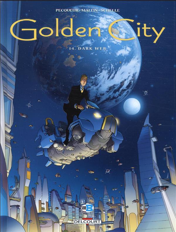 GOLDEN CITY T.14  -  DARK WEB