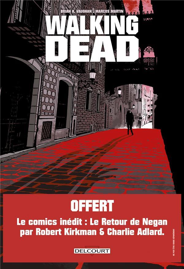 WALKING DEAD  -  L'ETRANGER ET LE RETOUR DE NEGAN VAUGHAN, BRIAN K.  DELCOURT
