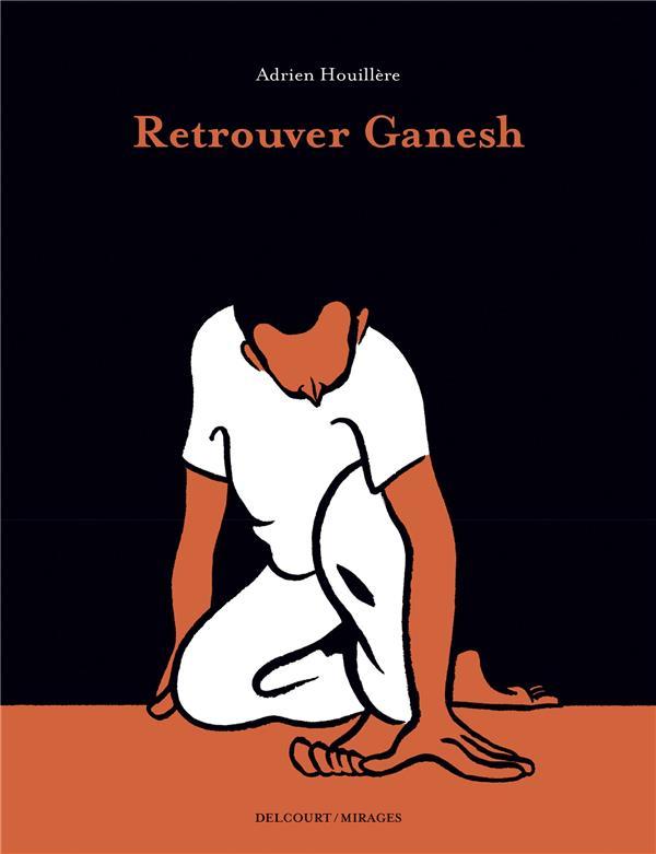 RETROUVER GANESH
