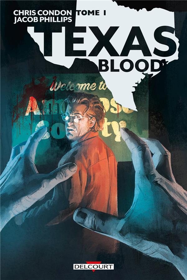 TEXAS BLOOD T.1 CONDON/PHILLIPS DELCOURT