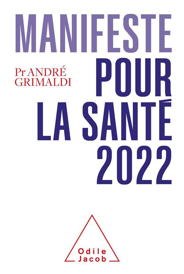 MANIFESTE POUR LA SANTE (EDITION 2022)