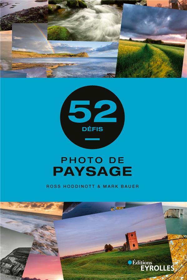 PHOTO DE PAYSAGE - 52 DEFIS