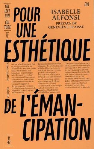 POUR UNE ESTHETIQUE DE L'EMANCIPATION  -  PRODUIRE LES LIGNEES D'UN ART QUEER